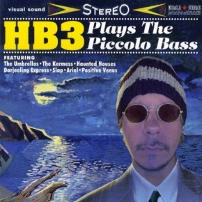 HB3 Plays The Piccolo Bass