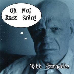 Oh No! Bass Solo!