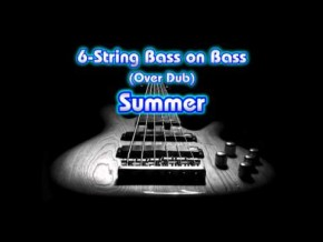 6-string Bass on Bass - Summer