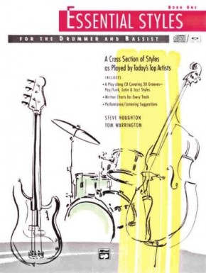 Essential Styles for the Drummer and Bassist Book One