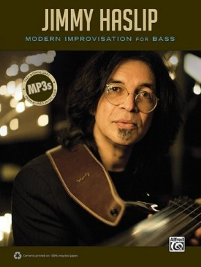 Modern Improvisation For Bass - Jimmy Haslip