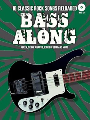 Bass Along - 10 Classic Rock Songs Reloaded