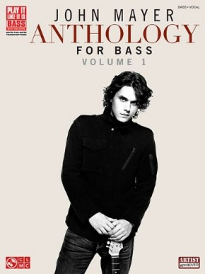 John Mayer Anthology for Bass, Volume 1