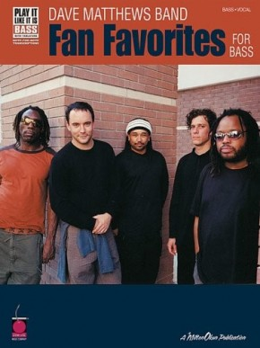 Dave Matthews Band: Fan Favorites for Bass (Play It Like It Is)