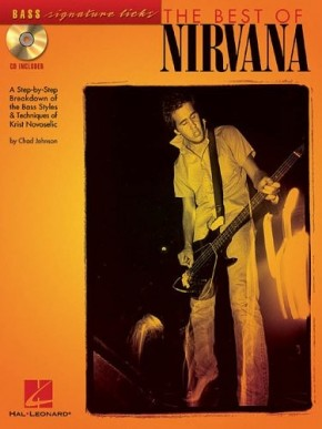 The Best of Nirvana: A Step-By-Step Breakdown of the Bass Styles & Techniques of Krist Novoselic