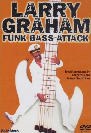 Larry Graham - Funk Bass Attack [UK Import]