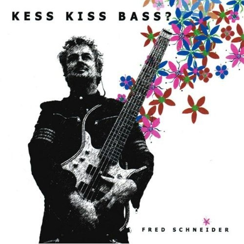 Kess Kiss Bass?