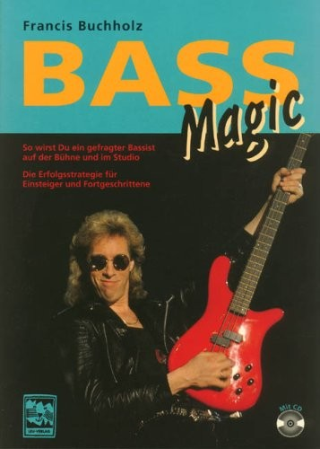 Bass Magic - Francis Buchholz
