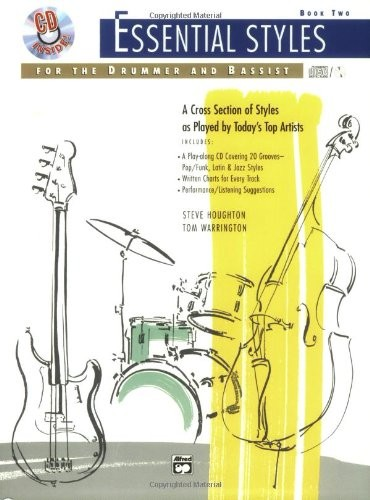 Essential Styles for the Drummer and Bassist Book Two