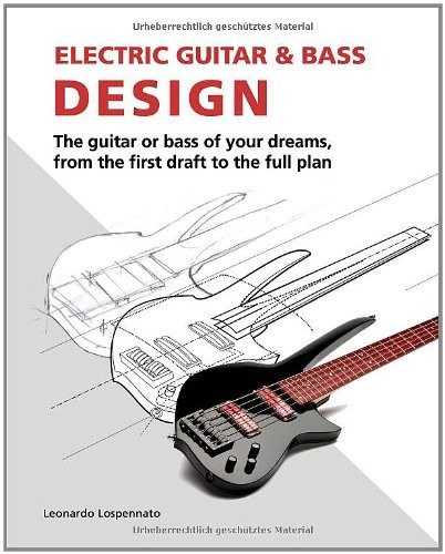 Electric Guitar and Electric Bass Design