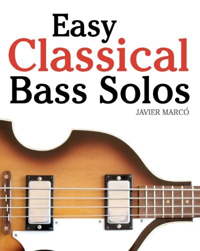 Easy Classical Bass Solos