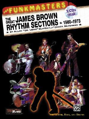 The Great James Brown Rhythm Sections 1960-1973