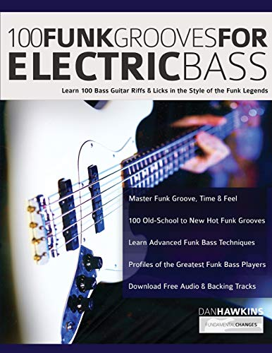100 Funk Grooves for Electric Bass