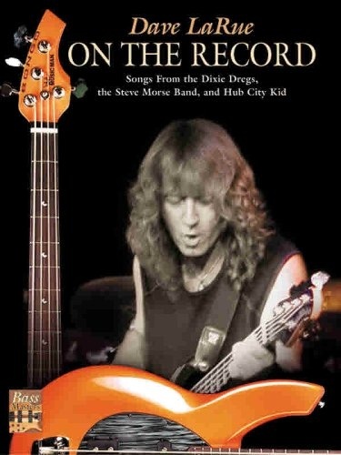 Dave LaRue - On the Record