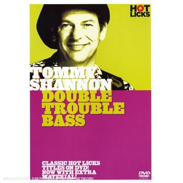 Tommy Shannon - Double Trouble Bass [UK Import]