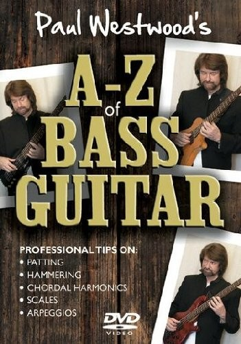 Paul Westwood's A-Z of Bass Guitar